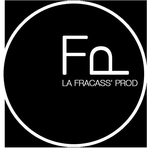 La Fracass'Prod